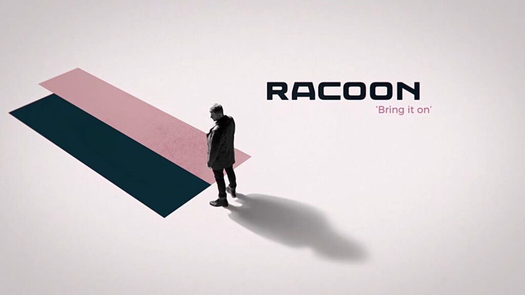 Racoon - Bring It On